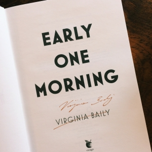 """Early One Morning"" signed by the author, Virginia Baily."